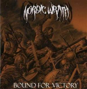 Nordic Wrath - Bound for Victory (2011)