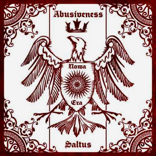 Abusiveness & Saltus - Nowa Era [split] (2010)