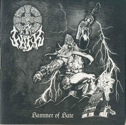 Wilk - Hammer Of Hate [best of/compilation] (2006)