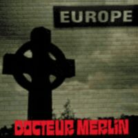 Docteur Merlin - Discography (1986 - 2015)