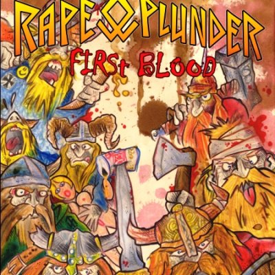 Rape & Plunder - First Blood (2011)