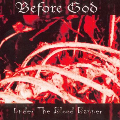 Before God - Under the Blood Banner (2000)