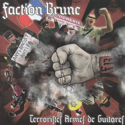 Faction Brune - Terroristes armes de guitares (2011)