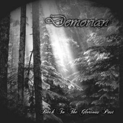 Demorian - Back To The Glorious Past (2009)