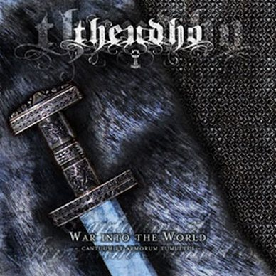 Theudho - War Into The World (2011)