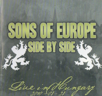 VA - Sons of Europe - Side by side - Live in Hungary (28.08.2010) (2011)