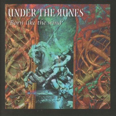 Under the Runes - Born Like the Wind (2002)