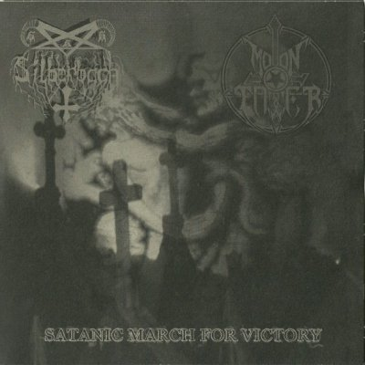 Silberbach & Moontower - Satanic March for Victory (2007) split