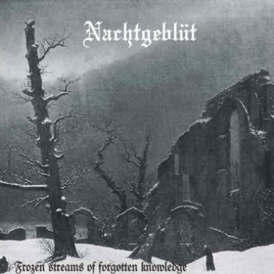 Nachtgeblut - Frozen Streams of Forgotten Knowledge (2002)