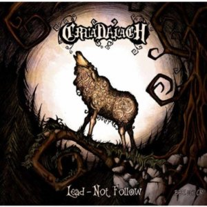 Cruadalach - Lead - Not Follow (2011)