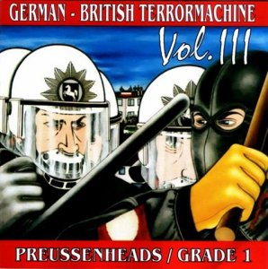 Proissenheads & Grade One - German-British Terrormachine vol. 3 (2004)