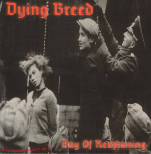Dying Breed - Day of Reckoning (2000)