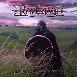 Ravenage - Fresh From Fields Of Victory (2011)