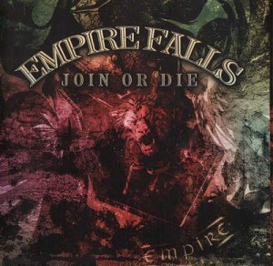 Empire Falls - Join or Die (Re-Edition 2011)