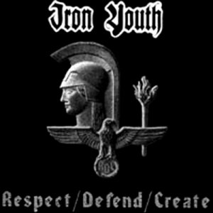 Iron Youth - Respect / Defend / Create (2001)