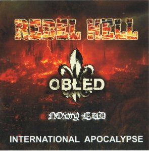 Obled & Rebel Hell & Nowy Lad - International Apocalypse (2011)