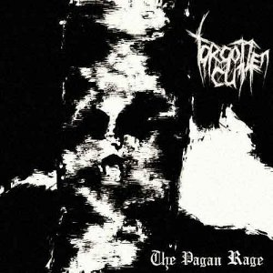 Forgotten Cult - The Pagan Rage (2006)