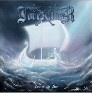 Forefather - Last Of The Line (2011)