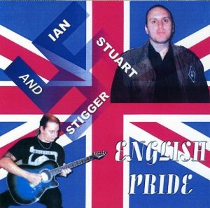 Ian Stuart & Stigger - English Pride (1996)