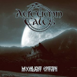 Autumn Tales - Moonlight Epitaph (2010)