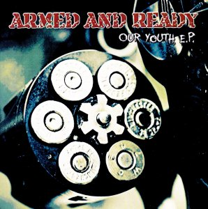 Armed And Ready - Our youth (2011)