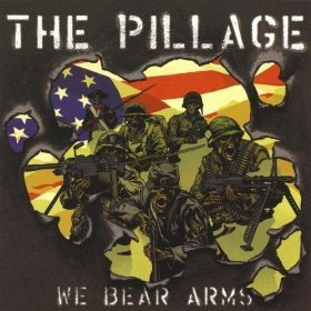 The Pillage - We Bear Arms (2009)
