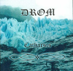 Drom - Catharsis [demo] (2002)