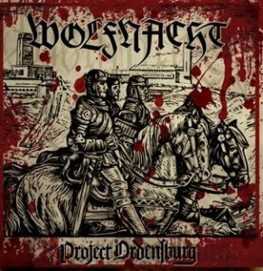 Wolfnacht - Project Ordensburg (2011) (HQ)
