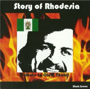 Story of Rhodesia - Tribute to Clem Tholet by Mark Green (2010)