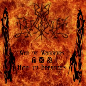 Deviator - Way Of Warriors/Hymn To Immortals [compilation] (2011)