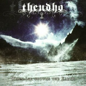 Theudho - When Ice Crowns The Earth (2012)