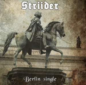 Striider - Berlin Single [single] (2011)