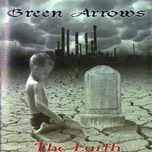 Green Arrows - The Earth (2008)
