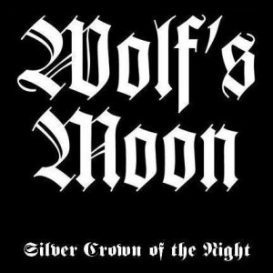 Wolf's Moon - Silver Crown Of The Night [demo] (1999)