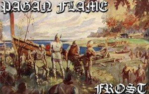 Frost & Pagan Flame - Vinland Alliance [split] (2009)
