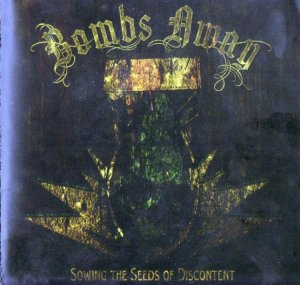 Bombs Away - Sowing the seeds of disconten (2012)