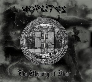 Hoplites - The Memory of Blood (2012)