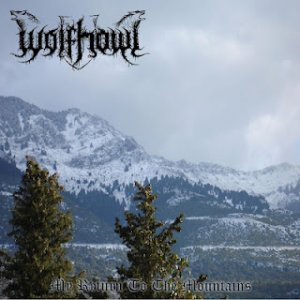 Wolfhowl - My Return To The Mountains [ep] (2012)