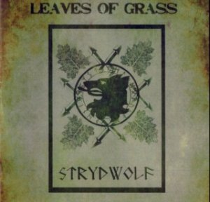 "Strydwolf - Leaves Of Grass (ltd. CD2 on ""Dunkle Walder"") (2011)"