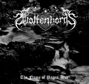 Wolfenhords - The Flame Of Pagan War [compilation] (2012)