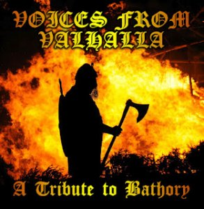 Voices From Valhalla - A Tribute To Bathory Compilation (2012)