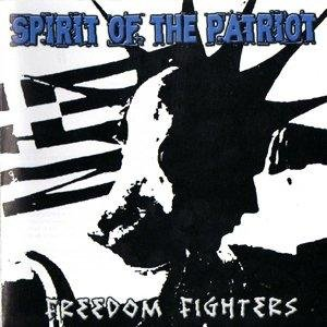 Spirit of the Patriot - Freedom Fighters (2012)