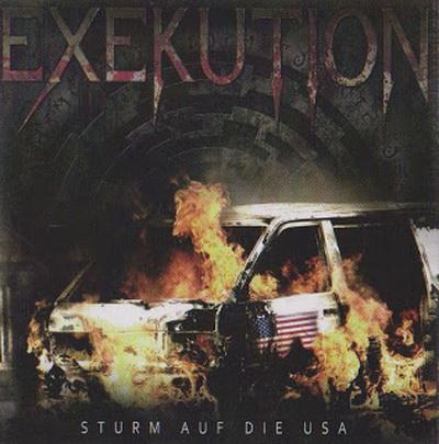 Exekution - Sturm Auf Die USA