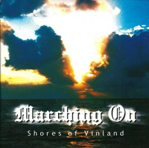 Marching On - Shores of Vinland (2000)