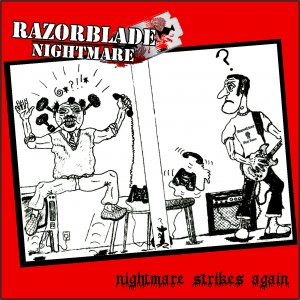 Razorblade Nightmare - Nightmare strikes again (2013)