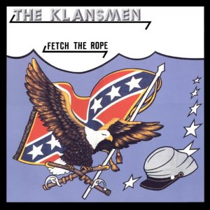 The Klansmen - Fetch the Rope (1991 / 2010)