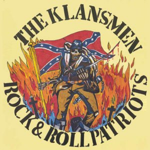 The Klansmen - Rock 'n' Roll Patriots (1991) LOSSLESS