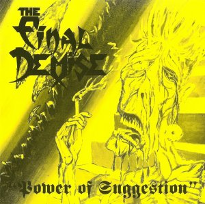 The Final Demise - Power of suggestion (1992)