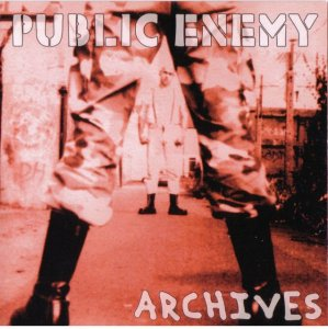 Public Enemy - Archives (2003) LOSSLESS