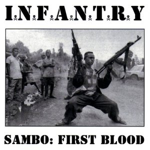 Infantry - Sambo׃ First Blood (2004)